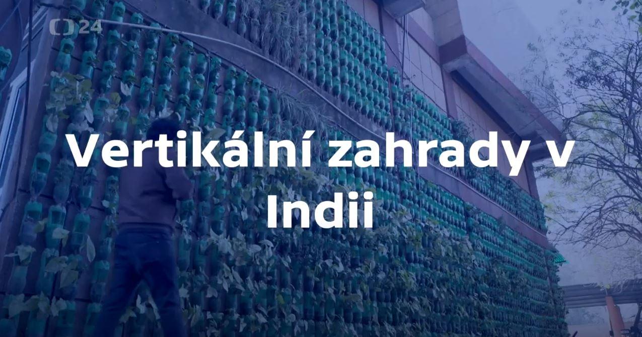 Vetrikální zahrady v Indii jsou vyrobené z PET lahví!